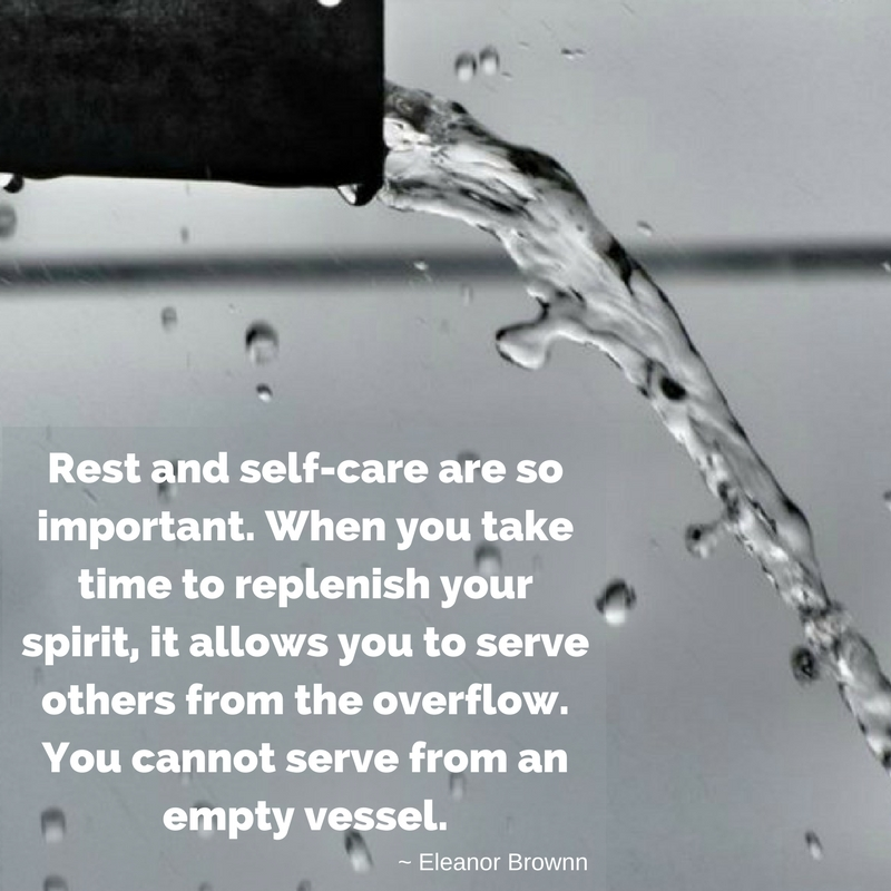 Rest and self-care are so important