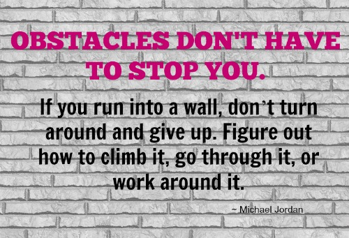 obstacles-dont-have-to-stop-you
